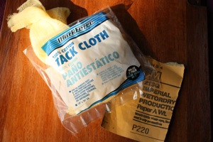 Tack Cloth - Maintain the Sticky, keep it in an airtight baggie!