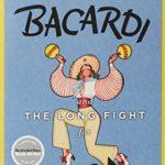 BacardiTheLongFightForCuba